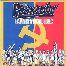 The Pharaohs - Hammer & Sickle Blues